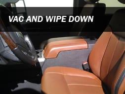 Vac & Wipe down Auto Detail Service