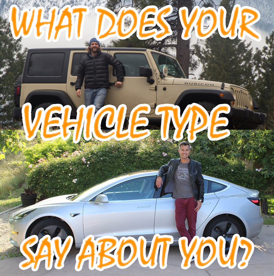 What Your Vehicle Type Says About You