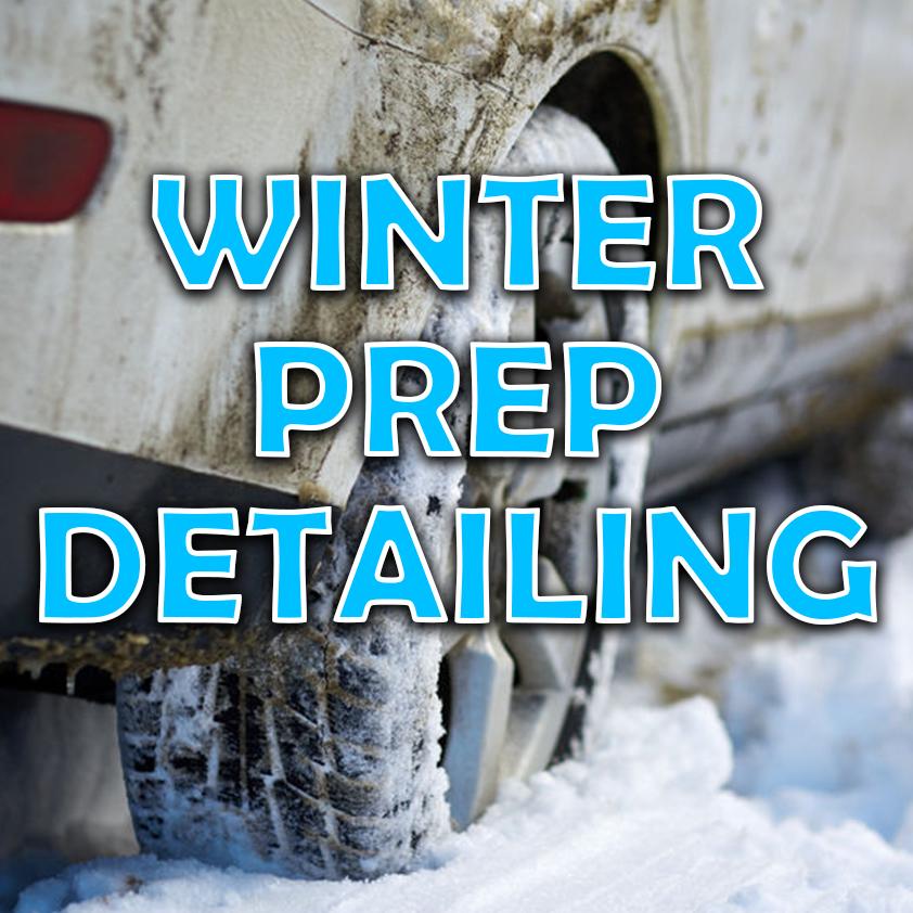 Winter Prep Detailing