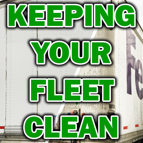 How to take the Headache Out Keeping Your Fleet Clean